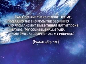 Isaiah 46- 9, 10
