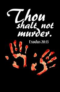 THOU SHALT NOT MURDER-EX 20-13